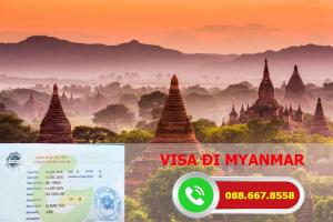 Visa đi Myanmar | Làm visa đi myanmar bao đậu