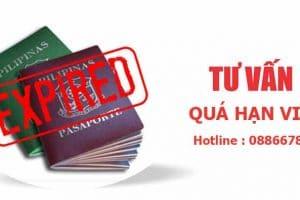 Tư vấn Quá hạn Visa Việt nam – Nhanh chóng – uy tín